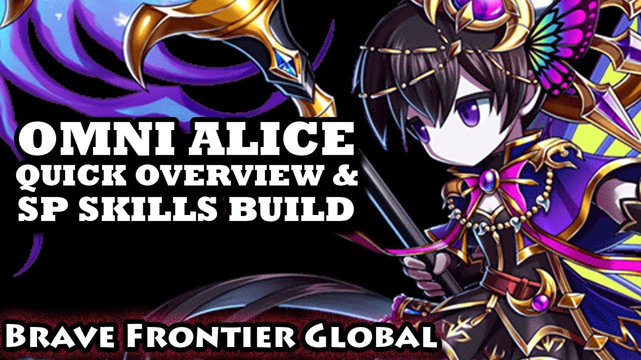 Omni Alice Quick Overview & SP Skills Build (Brave Frontier Global)
