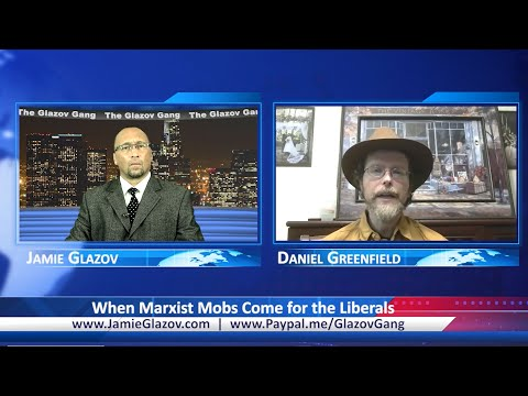 When Marxist Mobs Come for the Liberals