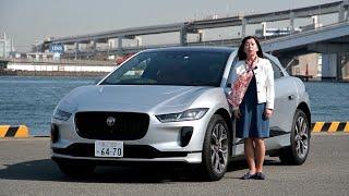 竹岡 圭の今日もクルマと・・・ジャガーI-PACE Test Drive