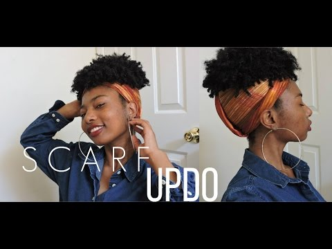 Super Easy Scarf Updo For Natural Hair Youtube