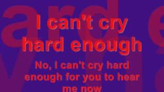 Play I Can't Cry Hard Enough