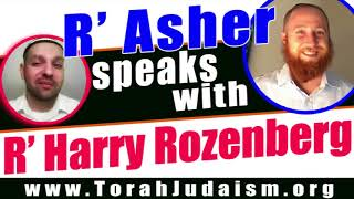R' Asher speaks to R' Harry Rozenberg
