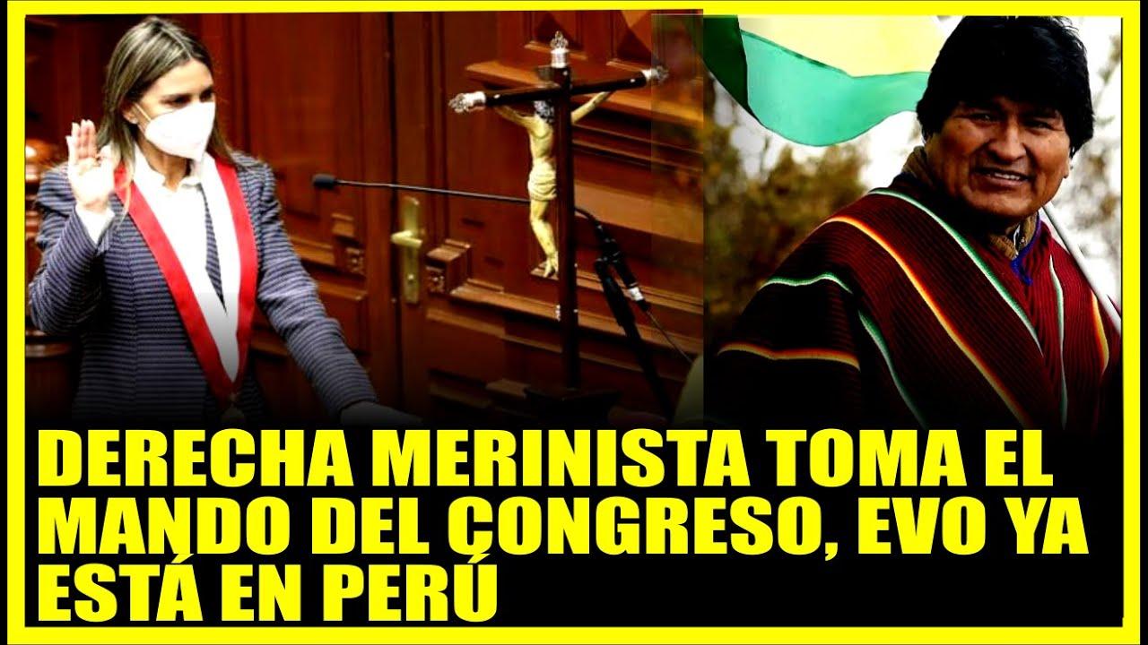 🔴EVO MORALES LLEGA AL PERÚ,  LA DERECHA GOL-PIST4 toma el mando del Nuevo Congreso