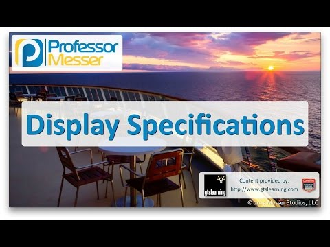 Descargar Video Display Specifications - CompTIA A+ 220-901 - 1.10