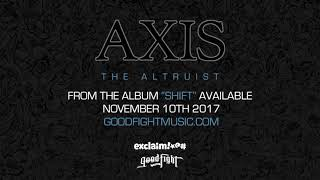 AXIS - The Altruist [OFFICIAL STREAM]