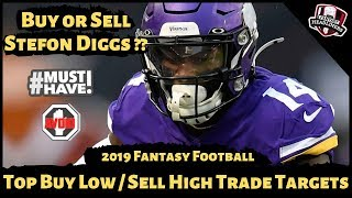 2019 Fantasy Football Advice - Top Buy Low / Sell High Trade Targets