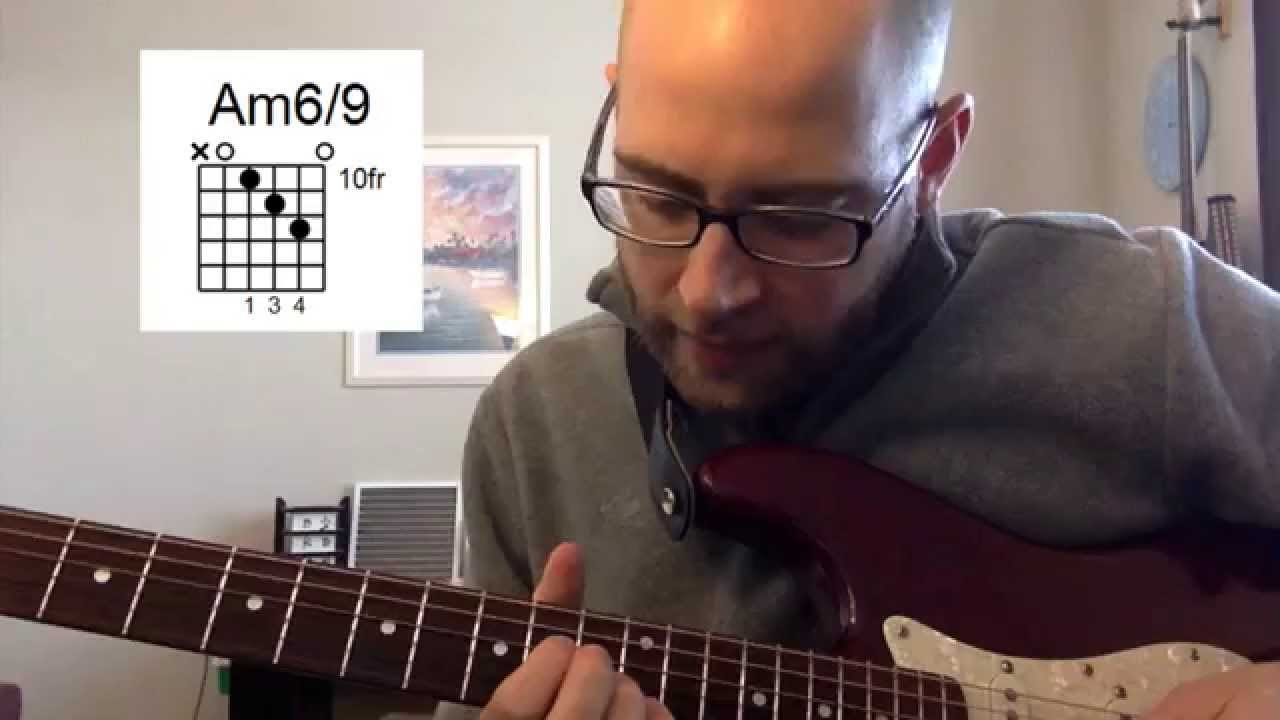 Guitar Chord Of The Day Am69 James Bond Chord Youtube
