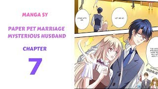 Paper Pet Marriage Mysterious Husband Chapter 7-Help