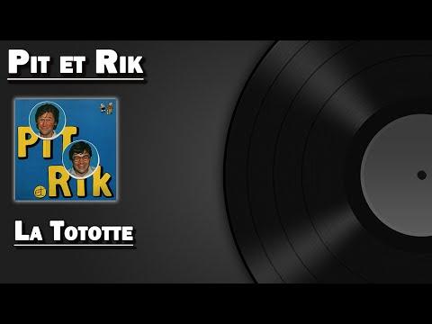 La Tototte  Pit et Rik HD
