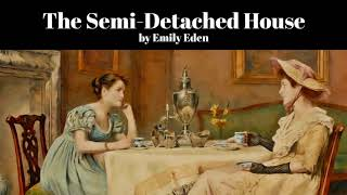 The Semi-Detached House by Emily Eden