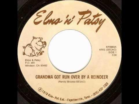 Elmo And Patsy - Grandma Got Run Over By A Reindeer (Original Version)