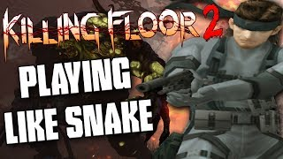 Killing Floor 2 ➤ Extended Weeklies Mod - Play Like Solid Snake! | Scavenger Mode