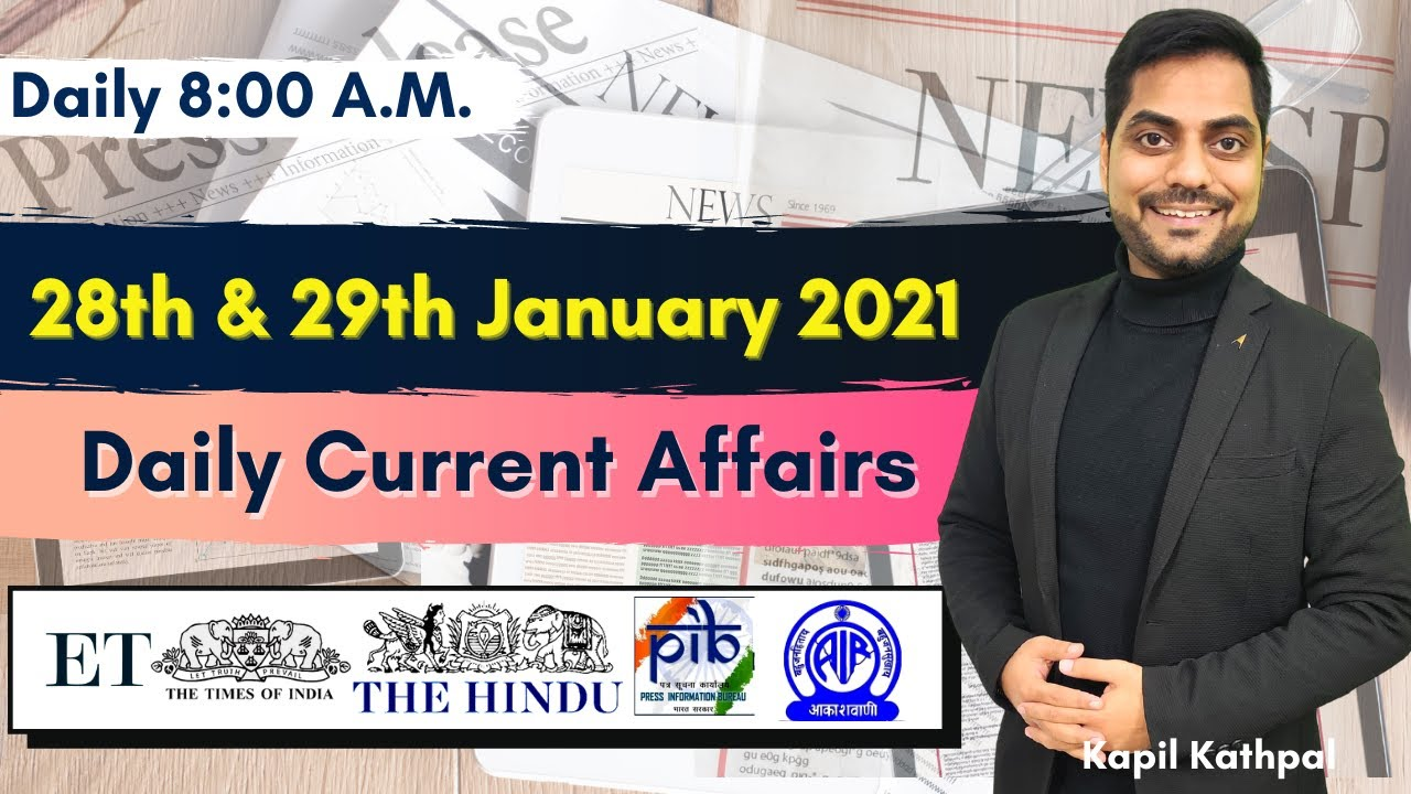 Download Daily Current Affairs | 28th & 29th Jan 2021 | Bank | SSC | Railways | CET 2021 | Kapil Kathpal |