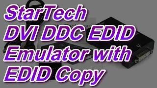 StarTech DVI DDC EDID Emulator with EDID Copy Review