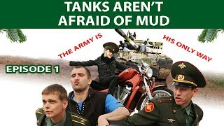 Tanks aren't afraid of mud. TV Show. Episode 1 of 4. Fenix Movie Eng. Comedy