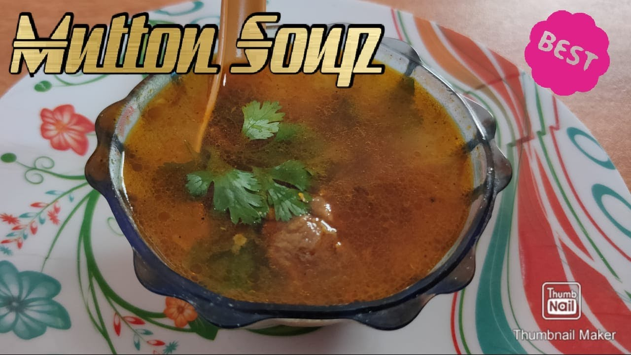 Mutton Soup Recipe   Remedy for cold and cough   Mutton ...