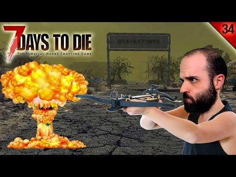 7 DAYS TO DIE #34 | SAETAS EXPLOSIVAS | Gameplay Español