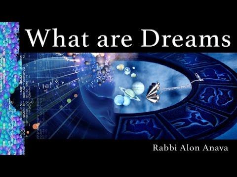 Dreams and Mazal - What do they really mean? - Rabbi Alon An