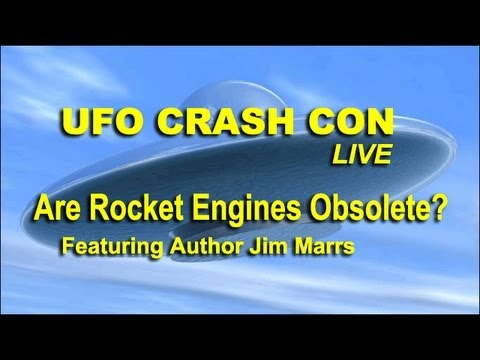 UFO Crash Con - Are Rocket Engines Obsolete? - Jim Marrs LIVE FEATURE