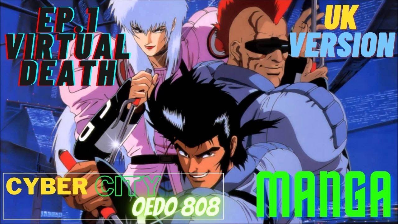 Cyber City OEDO 808   Ep. 1 Virtual Death   UK VERSION 1994