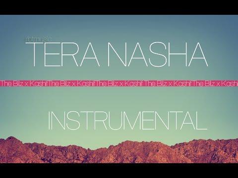 The Bilz & Kashif - Tera Nasha  INSTRUMENTAL KARAOKE Re-Produced by RBT