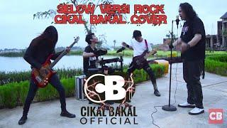 Cover Wahyu Selow versi Rock - Cikal Bakal