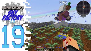 Sky Factory 2.5 (Modded Minecraft) - EP19 - Sprinkler!