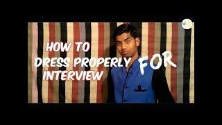 Interview Dress Basics | KVS Interview Special