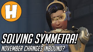 Overwatch - Solving Symmetra! (Hero Changes Inbound)