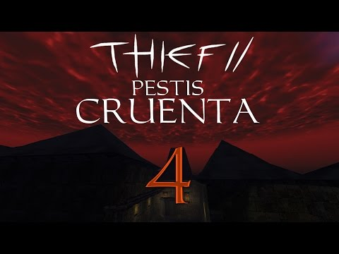 Thief 2 FM: Pestis Cruenta - 4 - Wizard Town Learns About The Law of Conservation of Energy