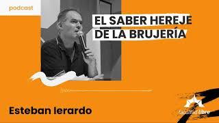 El saber hereje de la brujería   Esteban Ierardo