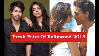Fresh Pairs Of Bollywood 2018 We Can't Wait To See Onscreen