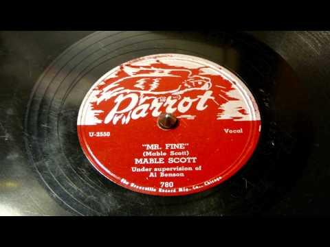 Mr. Fine - Mable Scott (Parrot)