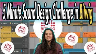 5 Minute Sound Design Challenge in Bitwig