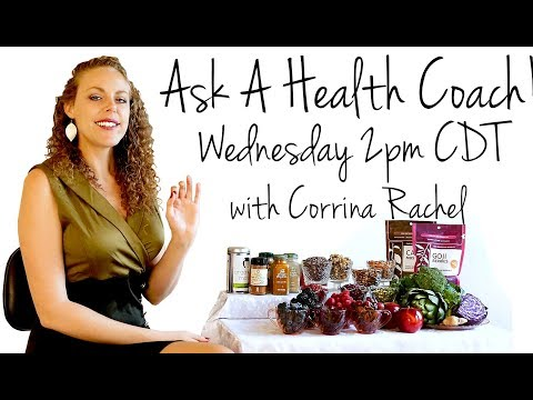 LIVE Health Q&A with Corrina! Weight Loss, Diets, Fitness, Stress, ASMR | Ask a Health Coach