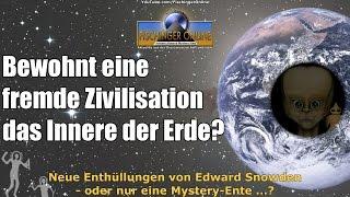 Im Erdinneren wohnt eine fremde Super-Zivilisation! Edward Snowden Enthüllung oder Mystery-Ente?