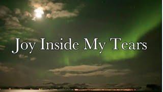 Joy Inside My Tears