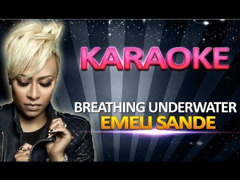 Emeli Sande - Breathing Underwater KARAOKE