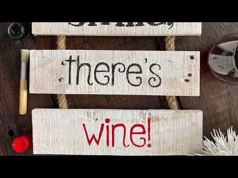 Smile, There's Wine! Rustic Whitewashed Reclaimed Wood Ladder Sign DIY Craft Kit