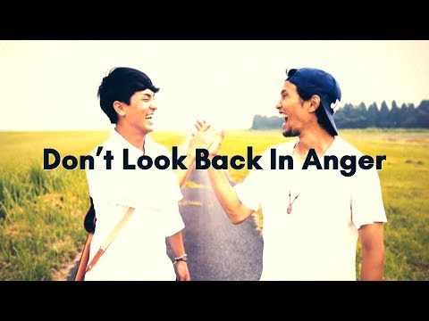 Don't look back in anger - oasis cover by KAIKI & 山下歩