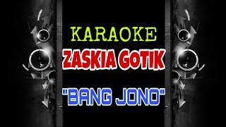 Download lagu Zaskia Gotik Bang Jono MP3