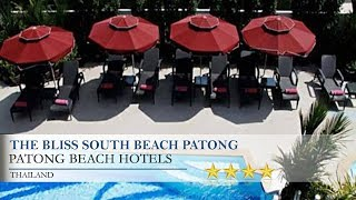 The Bliss South Beach Patong - Patong Beach Hotels, Thailand