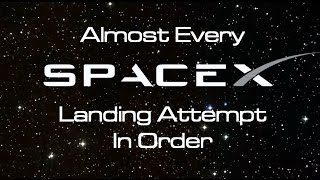 Download (Almost) Every SpaceX Landing, In Order Mp3 and Videos