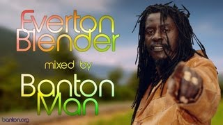 Everton Blender mixed by Banton Man