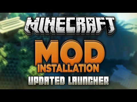 How To Install Minecraft Mods New Launcher All Versions