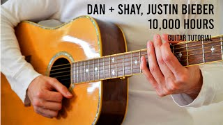 Gambar cover Dan + Shay, Justin Bieber – 10,000 Hours EASY Guitar Tutorial With Chords / Lyrics