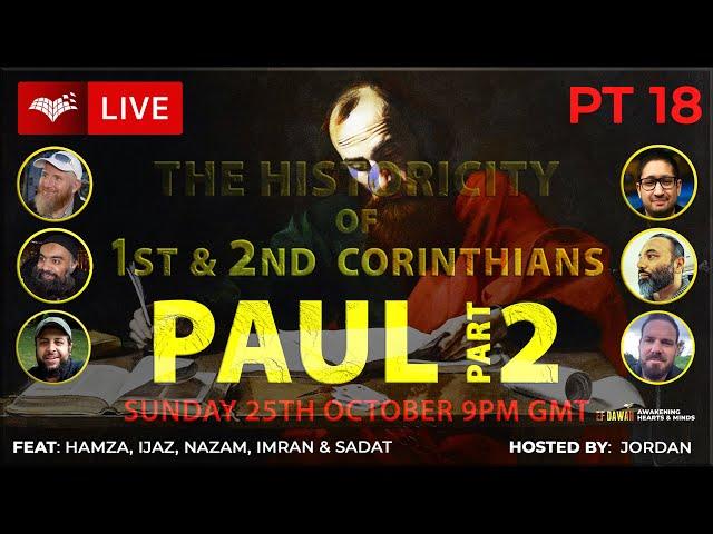 Testing The Historicity of 1st & 2nd Corinthians   Paul Pt 1