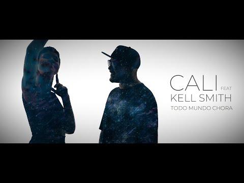 Todo Mundo Chora - Video Clipe Oficial - CALI Rock Feat Kell Smith