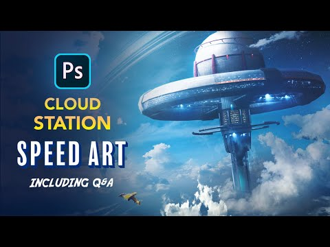 Creating A Cloud Station In Photoshop - Sci-Fi Speed Art Including Qu0026A