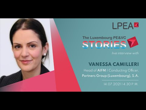 The Luxembourg PE/VC Stories with Vanessa Camilleri (14.07.2021)